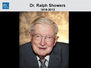 Dr Ralph Showers 1918 2013 Information Ralph Showers