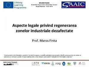 Aspecte legale privind regenerarea zonelor industriale dezafectate Prof