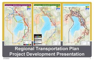 Regional Transportation Plan Project Development Presentation 3102021 1