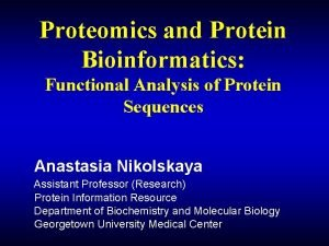 Proteomics and Protein Bioinformatics Functional Analysis of Protein
