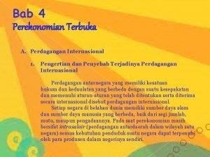 Bab 4 Perekonomian Terbuka A Perdagangan Internasional 1
