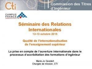 Commission des Titres dIngnieur Sminaire des Relations Internationales