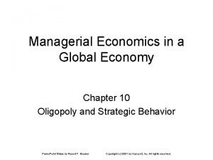 Managerial Economics in a Global Economy Chapter 10