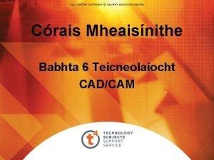 Crais Mheaisnithe Babhta 6 Teicneolaocht CADCAM CADCAM Ceardlanna