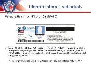 Identification Credentials Veterans Health Identification Card VHIC Note