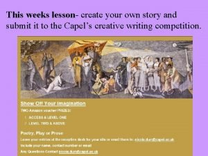 This weeks lesson create your own story and