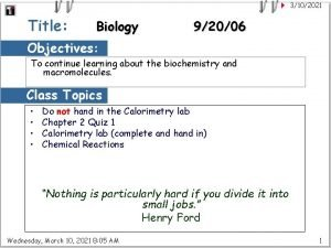 3102021 Title Biology 92006 Objectives To continue learning