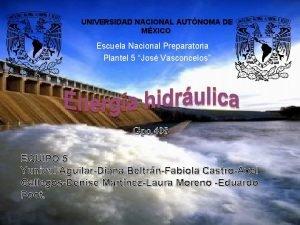 UNIVERSIDAD NACIONAL AUTNOMA DE MXICO Escuela Nacional Preparatoria