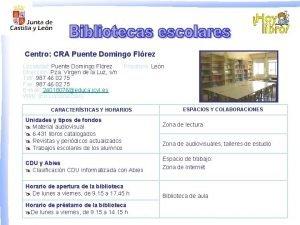 Centro CRA Puente Domingo Flrez Localidad Puente Domingo
