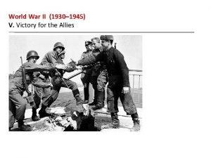 World War II 1930 1945 V Victory for