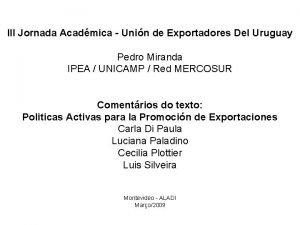III Jornada Acadmica Unin de Exportadores Del Uruguay
