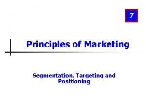 7 Principles of Marketing Segmentation Targeting and Positioning