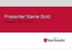 Presenter Name Bold Presenter Title 28 Point Title