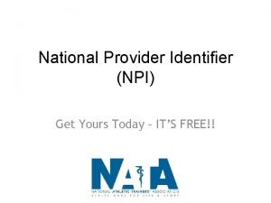National Provider Identifier NPI Get Yours Today ITS