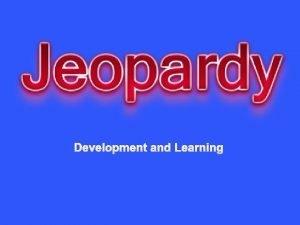 Development and Learning Prenatal Developm ent Psychologi Stages