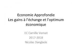 Economie Approfondie Les gains lchange et loptimum conomique