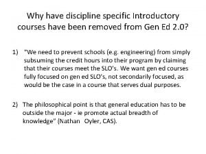 Why have discipline specific Introductory courses have been