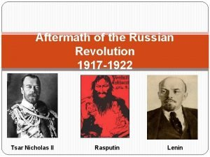 Aftermath of the Russian Revolution 1917 1922 Tsar