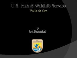 U S Fish Wildlife Service Valle de Oro