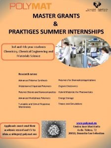 MASTER GRANTS PRAKTIGES SUMMER INTERNSHIPS 3 rd and