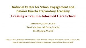 National Center for School Engagement and Delores Huerta