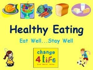 Healthy Eating Eat Well Stay Well Howcan II