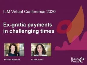 ILM Virtual Conference 2020 Exgratia payments in challenging