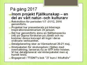 P gng 2017 Inom projekt Fjllkunskap en del