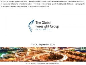 2020 The Global Foresight Group SARL All rights