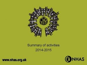 Summary of activities 2014 2015 Advice Support Consultancy
