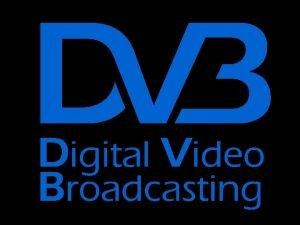 DVB Digital Versatile Broadcasting http www dvb org