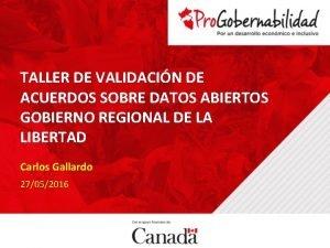 TALLER DE VALIDACIN DE ACUERDOS SOBRE DATOS ABIERTOS