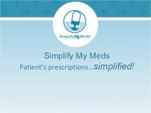 Simplify My Meds Patients prescriptionssimplified The Problem 290