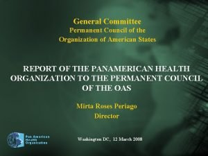 General Committee Permanent Council of the Organization of