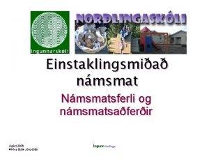 Einstaklingsmia nmsmat Nmsmatsferli og nmsmatsaferir gst 2006 ra