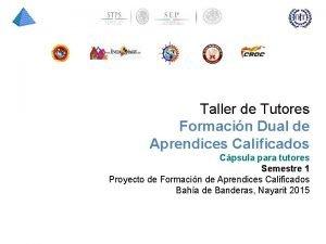 Taller de Tutores Formacin Dual de Aprendices Calificados