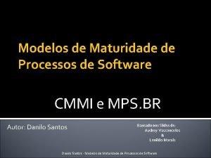 Modelos de Maturidade de Processos de Software CMMI