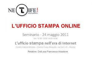 LUFFICIO STAMPA ONLINE Seminario 24 maggio 2011 ore