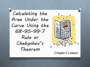 Calculating the Area Under the Curve Using the