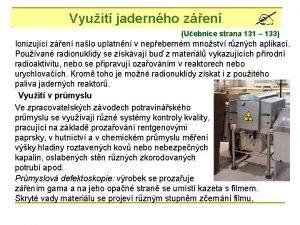 Vyuit jadernho zen Uebnice strana 131 133 Ionizujc