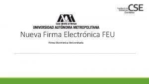 Nueva Firma Electrnica FEU Firma Electrnica Universitaria Profesores