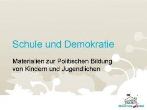 Schule und Demokratie Materialien zur Politischen Bildung von