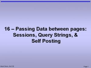 16 Passing Data between pages Sessions Query Strings