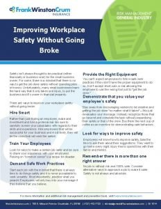 Improving Workplace Safety Without Going Broke Safety isnt