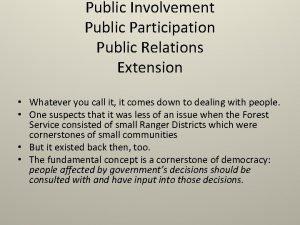 Public Involvement Public Participation Public Relations Extension Whatever