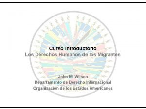 Curso Introductorio Los Derechos Humanos de los Migrantes