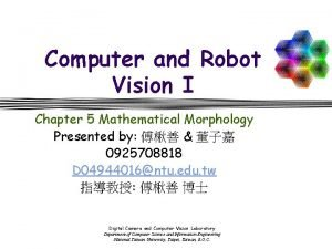 Computer and Robot Vision I Chapter 5 Mathematical