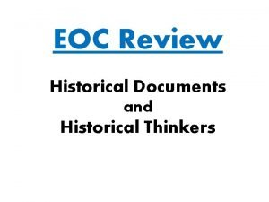EOC Review Historical Documents and Historical Thinkers Directions