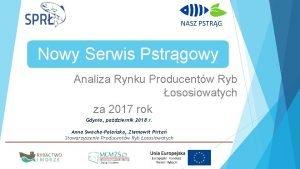 Nowy Serwis Pstrgowy Analiza Rynku Producentw Ryb ososiowatych
