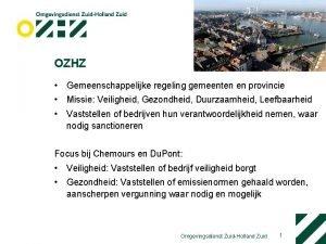 OZHZ Gemeenschappelijke regeling gemeenten en provincie Missie Veiligheid